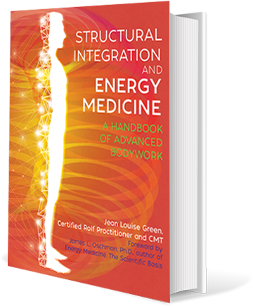 Structural Integration And Energy Medicine: A Handbook Of Advanced Bodywork